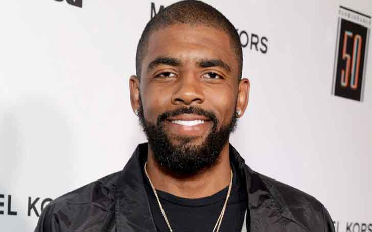 American Professional Basketball Player Kyrie Irving Has A Daughter; Is He Married Or Dating A Girlfriend?